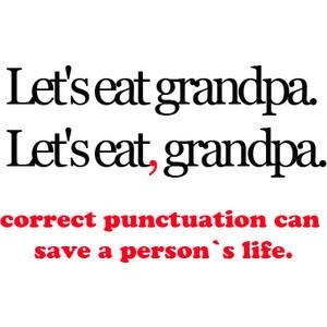 Letseatgrandpa.Letseat,grandpa.Correctpu