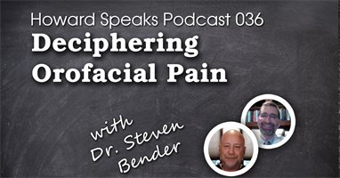 Deciphering Orofacial Pain with Dr. Steven Bender : HSP #36