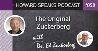 The Original Zuckerberg with Dr. Ed Zuckerberg : HSP 058