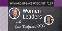 Women Leaders with Gina Dorfman : Howard Speaks Podcast #117