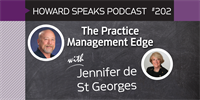 202 The Practice Management Edge with Jennifer de St Georges : Dentistry Uncensored with Howard Farran