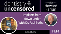 636 Find my Implant with Dr. Paul Botha