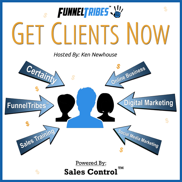 #170 - (2 of 2) The FunnelTribes Manifesto: The Mindset and Methodology So You Can Get More Clients and Build Your Tribe with Certainty.