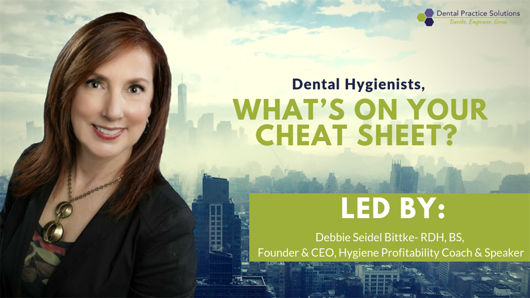 Dental Hygienists, What Does Your Cheat Sheet Have on It?