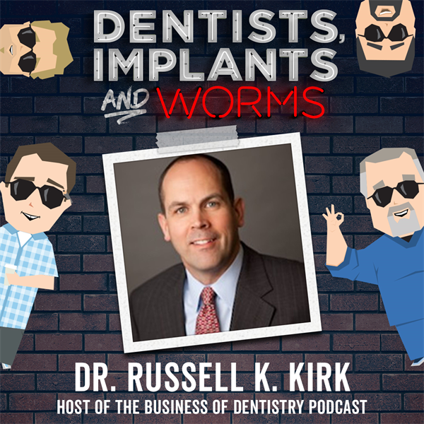 Episode 114: The Business of Dentistry and Verbal Jiu Jitsu