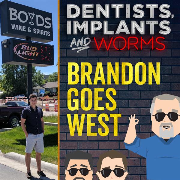 Episode 118: Brandon Goes West
