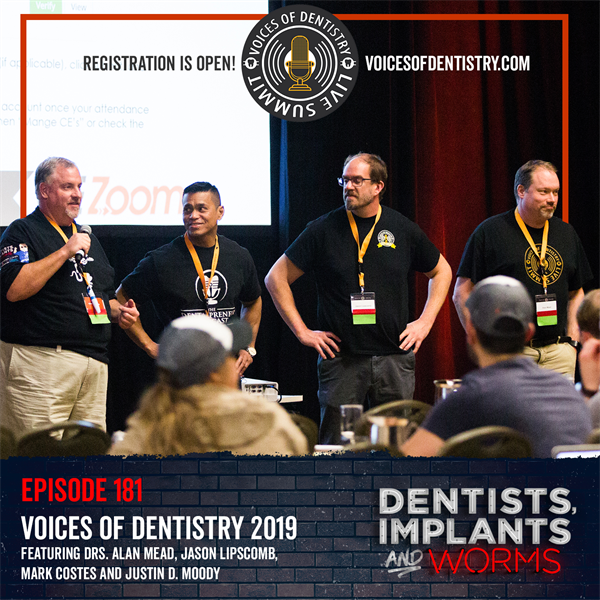 Episode 181: Voices of Dentistry 2019
