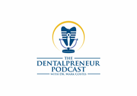 029: Dr. Mark Costes: The Linchpin Of Dental Practice Success