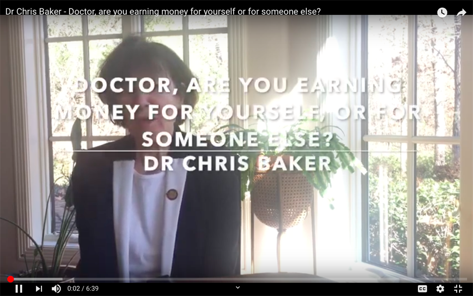 Doctor, are you earning money for yourself or for someone else?