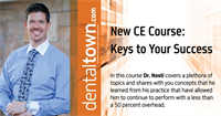 Dentaltown Learning Online...Keys to Your Success By Dr. John Nosti...Filmed live at Townie Meeting