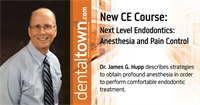 Dentaltown Learning Online....Next Level Endodontics: Anesthesia and Pain Control By Dr. James G. Hupp