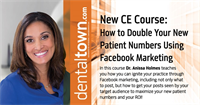 """Dentaltown Learning Online....""""How to Double Your New Patient Numbers Using Facebook Marketing"""" By Dr. Anissa Holmes"""