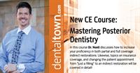 """Mastering Posterior Dentistry"" By Dr. John Nosti"
