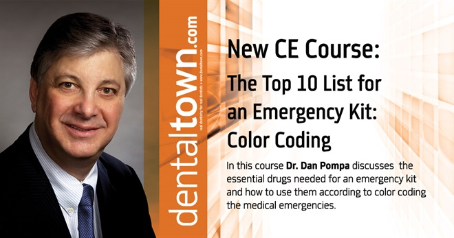 Dentaltown Learning Online...The Top 10 List for an Emergency Kit: Color Coding. By Dr. Dan Pompa.
