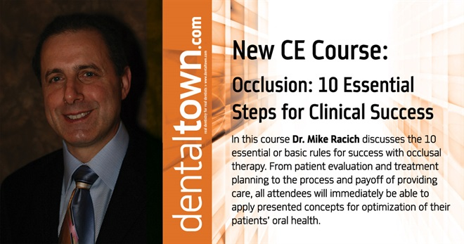 Occlusion: The 10 Essential Steps for Clinical Success.  By Dr. Mike Racich.