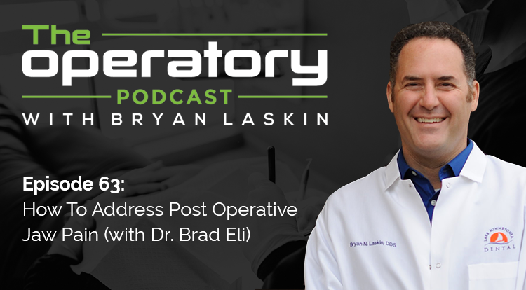 Episode 63: How To Address Post Operative Jaw Pain (With Dr. Brad Eli)