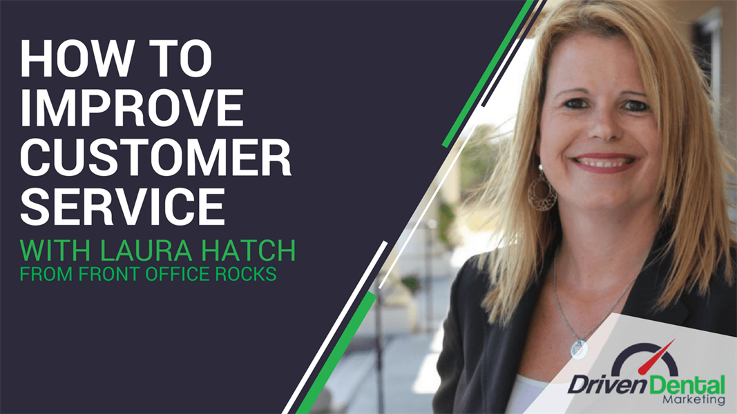How to Improve Customer Service with Laura Hatch form Front Office Rocks