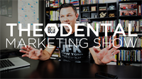 Episode 2 - The 8E8 Dental Marketing Show