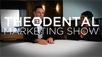 Episode 7 - The 8E8 Dental Marketing Show