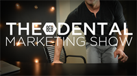 Episode 10 - The 8E8 Dental Marketing Show
