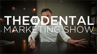 Episode 13 - The 8E8 Dental Marketing Show