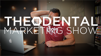 Episode 19 - The 8E8 Dental Marketing Show