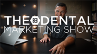 Episode 23 - The 8E8 Dental Marketing Show
