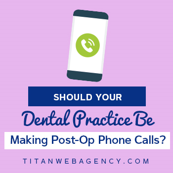 Are You Making Post-op Phone Calls? Should You Be?