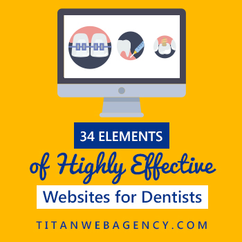 34 Qualities of the Best Websites for Dentists