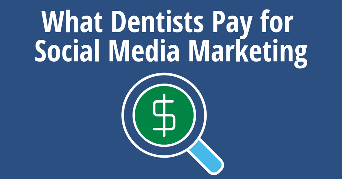 How Much Does Social Media Marketing Cost A Dentist?
