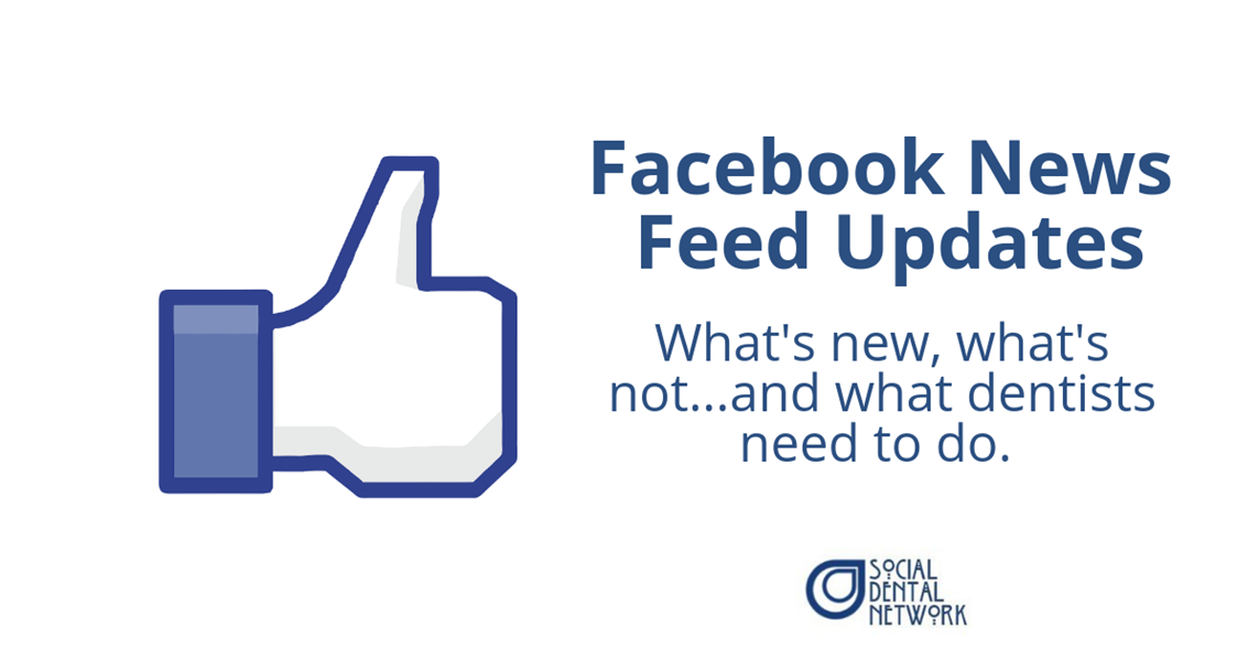 Facebook News Feed Update: What It Means for Dentists