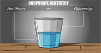 Corporate Dentistry - Quit Complaining
