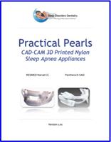 "Free eBook: ""Practical Pearls: CAD-CAM 3D Printed Nylon Sleep Apnea Appliances"""