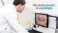 Why Dentists Shouldn't Be Using Skype