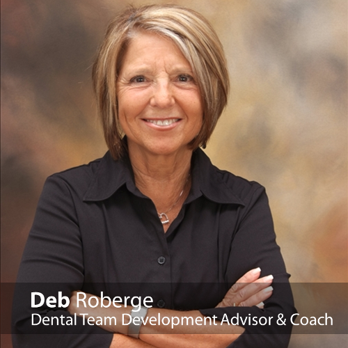 #26: Who is the best spokesperson for your dental practice? with Deb Roberge