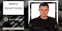 The Savvy Dentist #4: How to Become a Key Person of Influence with Daniel Priestley