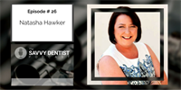 The Savvy Dentist #26: HR Secrets Every Dental Practice Owner Should Know, with Natasha Hawker