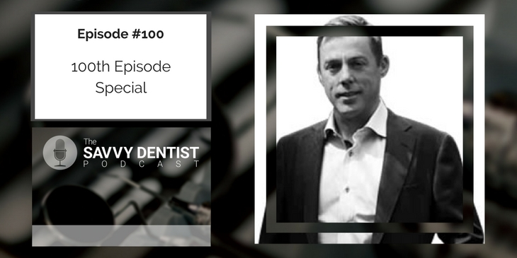 100. 100 Episode Special: Top Business Lesson From The Savvy Dentist With Guest Host, Ronsley Vaz
