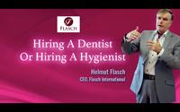 Hiring A Dentist Or Hygienist