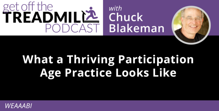 What a Thriving Participation Age Practice Looks Like