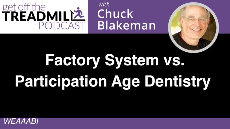 Factory System vs. Participation Age Dentistry