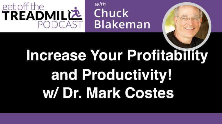 Exponentially Increase the Profitability and Productivity of Your Practice with Dr. Mark Costes