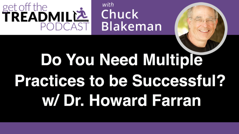 Do you need multiple practices to be successful? | With Dr. Howard Farran