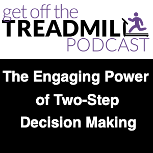 The Engaging Power of Two-Step Decision Making