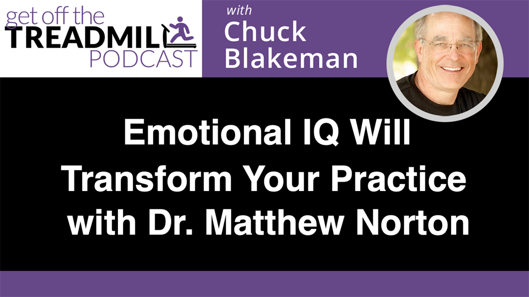 Emotional IQ Will Transform Your Practice with Dr. Matthew Norton