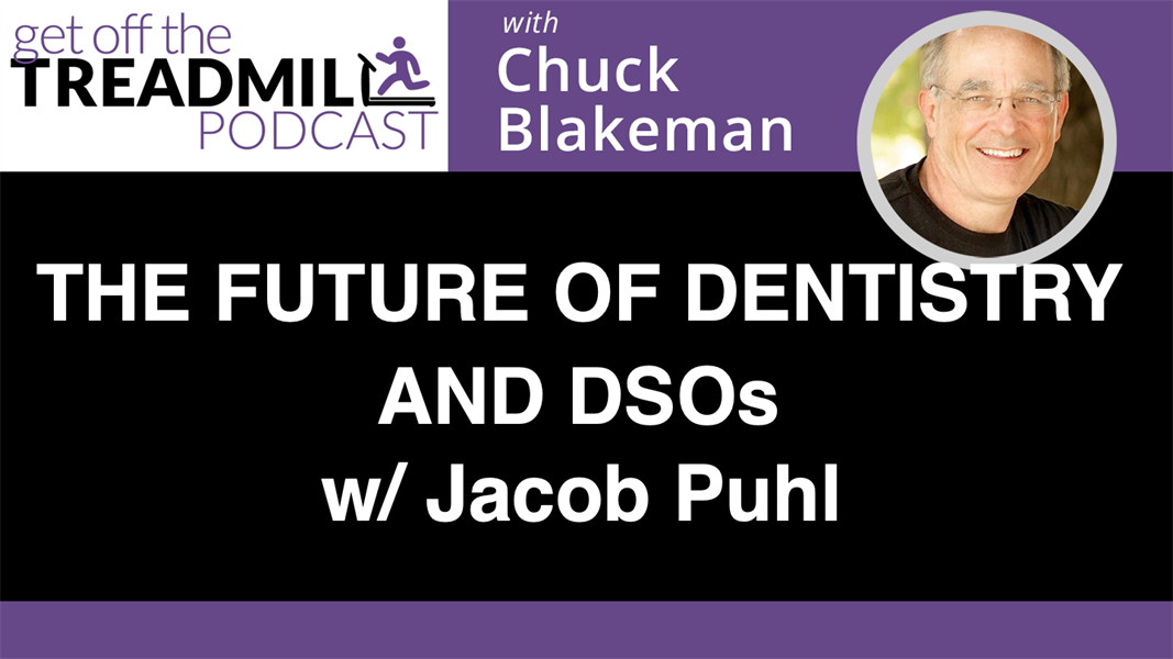THE FUTURE OF DENTISTRY AND DSOs w/ Jacob Puhl
