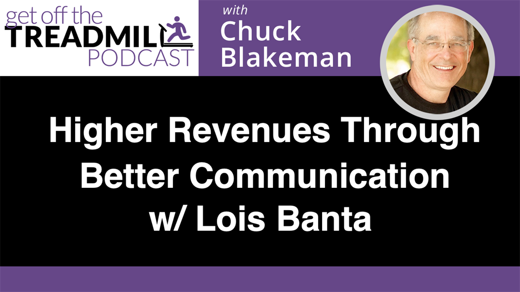 Higher Revenues Through Better Communication w/ Lois Banta