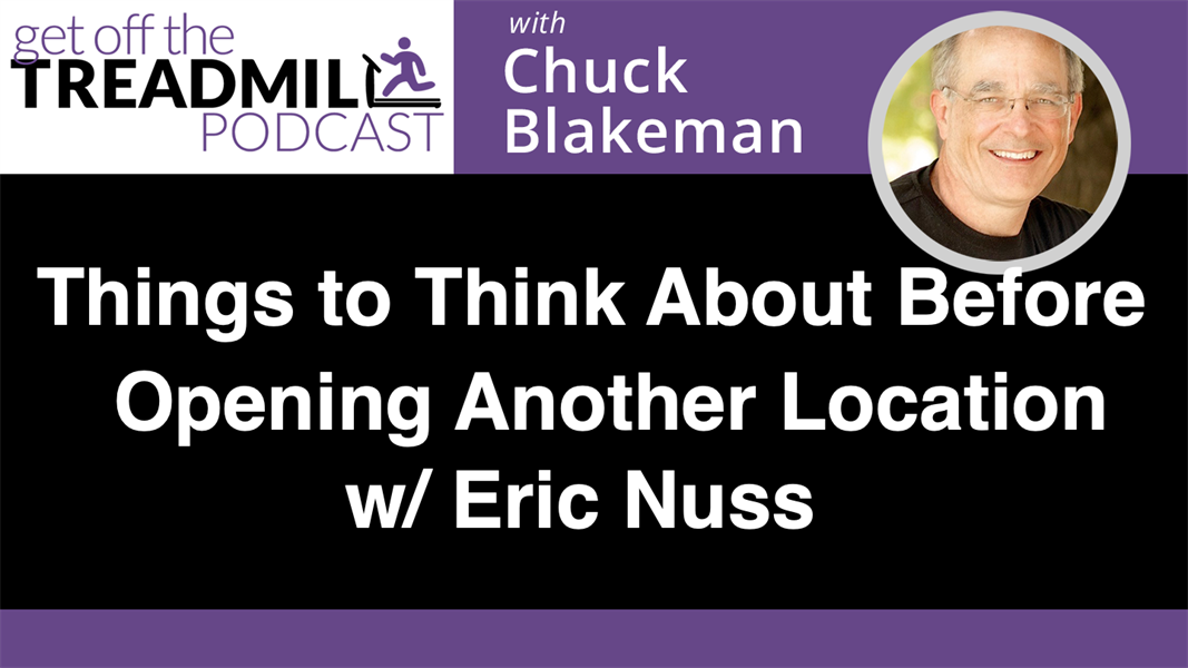 Things to Think About Before Opening Another Location w/ Eric Nuss