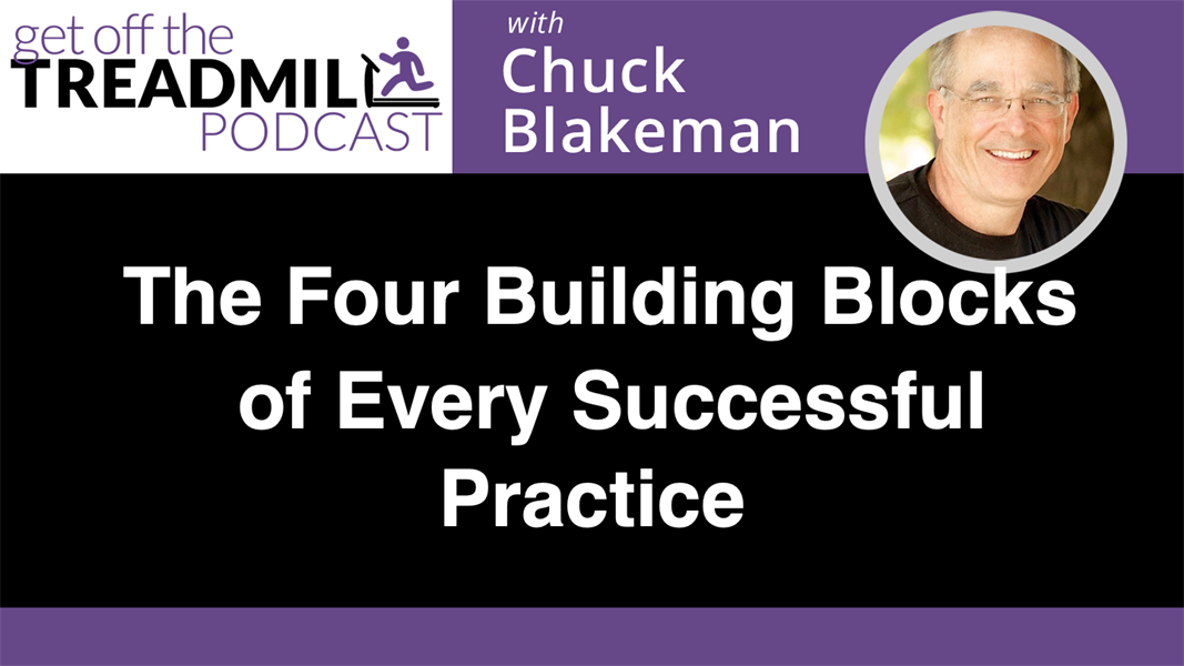 The Four Building Blocks of Every Successful Practice