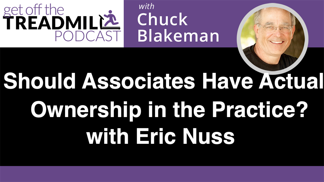 Should Associates Have Actual Ownership in the Practice? With Eric Nuss